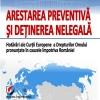 arestarea-preventiva-si-detinerea-nelegala-hotarari-ale-cedo-pronuntate-in-cauzele-impotriva-romani-1438869576.jpg