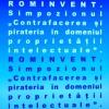 rominvent-contrafacerea-si-pirateria-in-domeniului-proprietatii-intelectuale-impune-masuri-l-1446150083.jpg